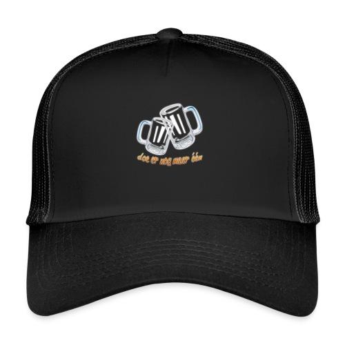 Doe er nog maar een Shirt png - Trucker Cap