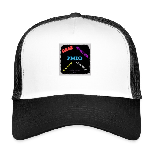 Pmdd symptoms - Trucker Cap