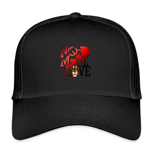 get no love - Trucker Cap