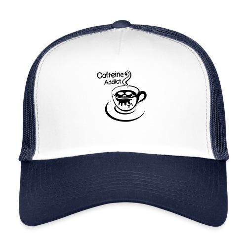 Caffeine Addict - Trucker Cap