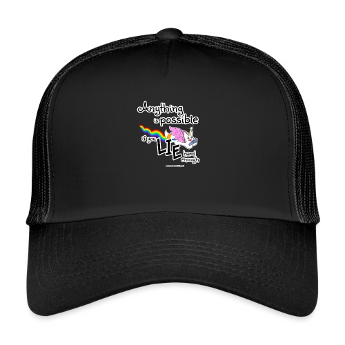 Anything Is Possible if you lie hard enough - Trucker Cap