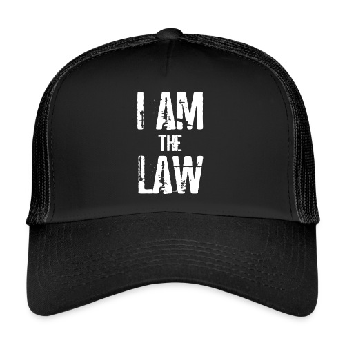Tank top girl woman I AM THE LAW per avvocatessa - Trucker Cap