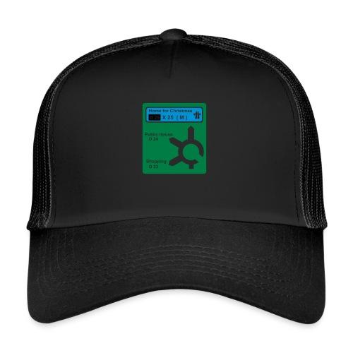 HOME_FOR_CHRISTMAS_SIGN - Trucker Cap