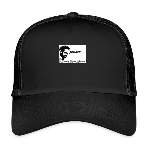 by any means 2 - Trucker Cap