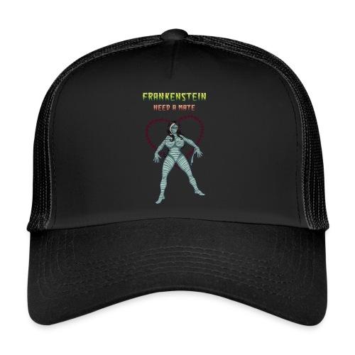 Frankenstein need a mate - Trucker Cap
