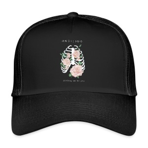 And I'll be holding on to you - Trucker Cap