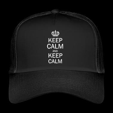 Mantener la calma y guarda calma - Gorra de camionero