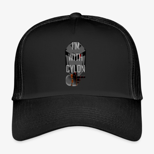 I'm with Cylon - Trucker Cap