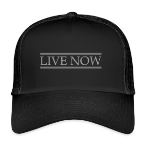 LIVE_NOW - Trucker Cap