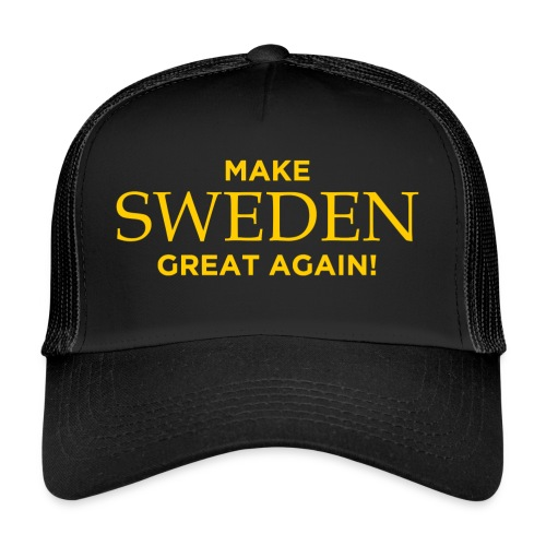 Make Sweden Great Again! - Trucker Cap