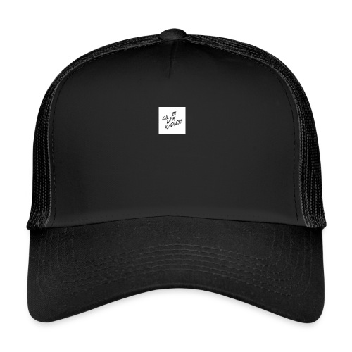 Kill Em With Kindness - Trucker Cap