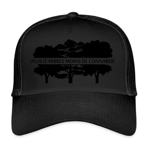 Plus d'Arbres Moins de Connards - Trucker Cap
