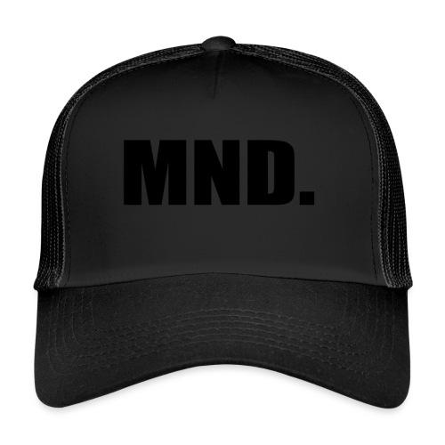 MND. - Trucker Cap