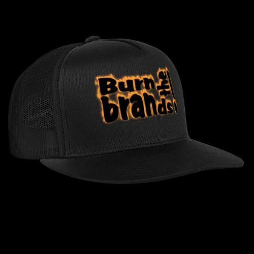 brandsburning - Trucker Cap