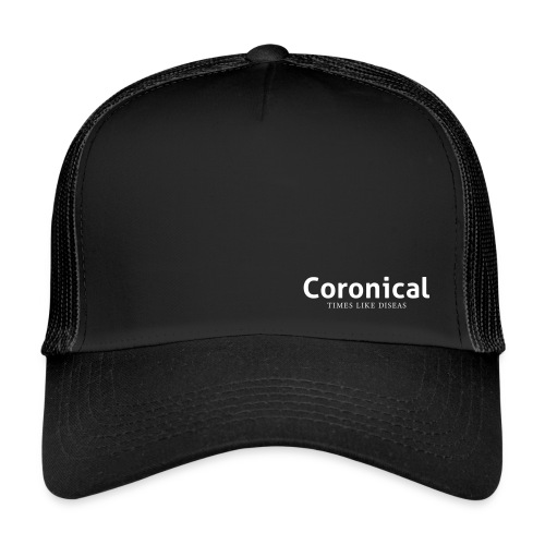 Coronical • Times Like Deseas - Trucker Cap