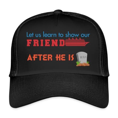 FRIENDS - Trucker Cap