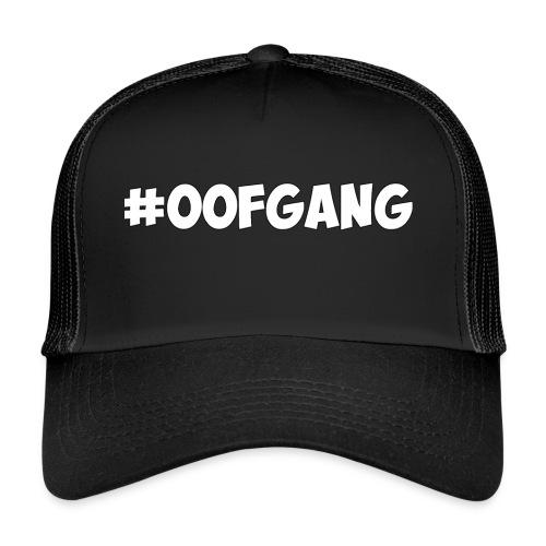 #OOFGANG MERCHANDISE - Trucker Cap