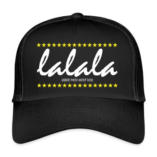 Lalala - Trucker Cap