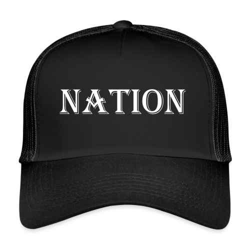 Nation - Trucker Cap