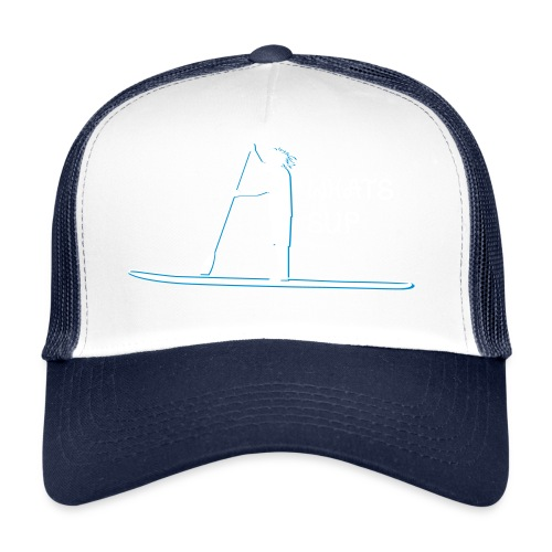 What's SUP - Trucker Cap