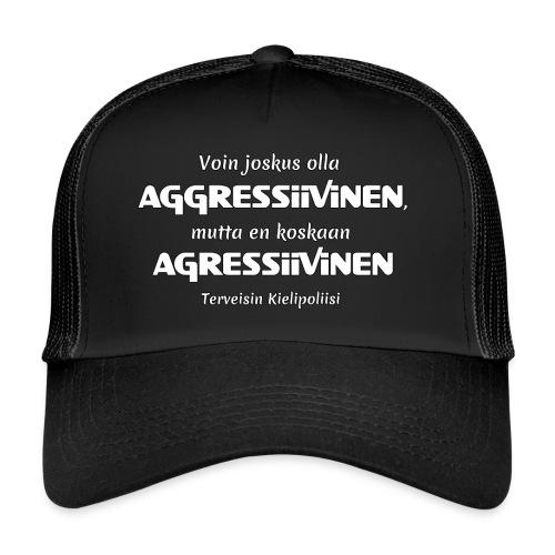 Aggressivinen kielipoliisi - Trucker Cap
