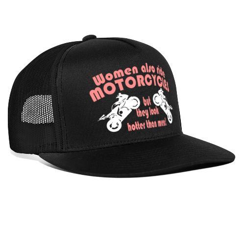 Frauen sehen geiler aus auf Motorrad, sexy bikerin - Trucker Cap