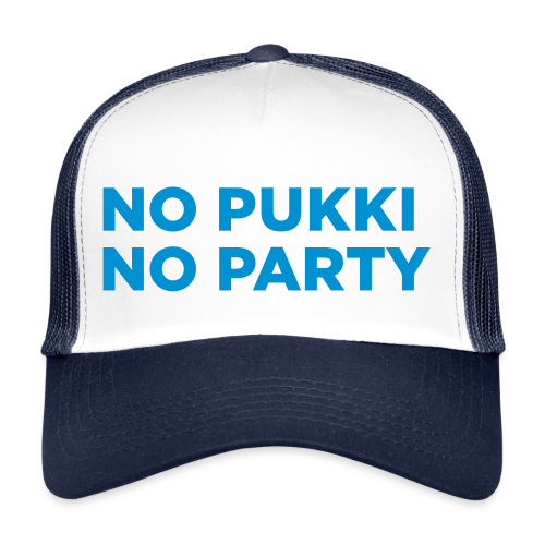 No Pukki, no party - Trucker Cap