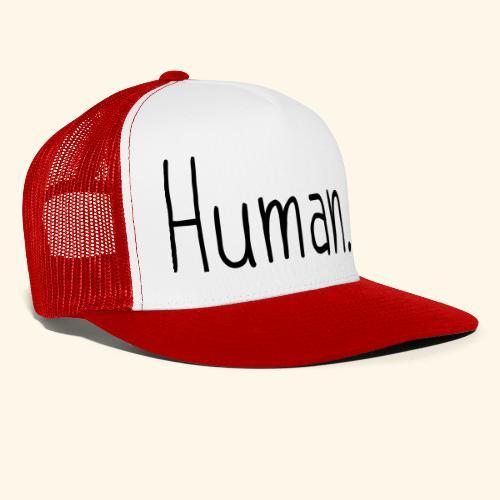Mensch Human Menschenrecht Human-Rights - Trucker Cap