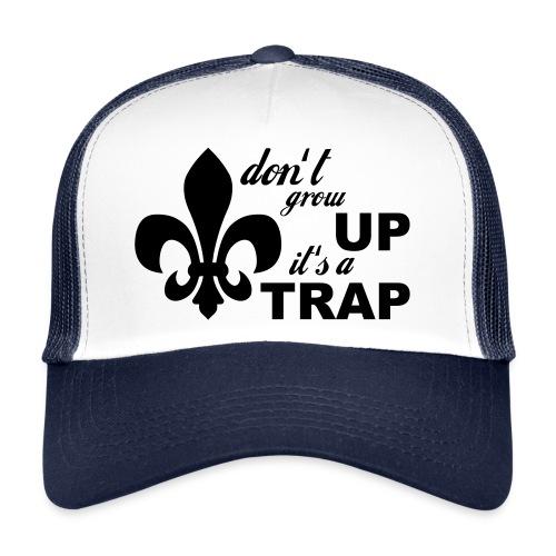 Don't grow up… Typo mit Lilie - Farbe frei wählbar - Trucker Cap