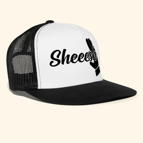 SHEEESH Yeah Cool Swag - Trucker Cap