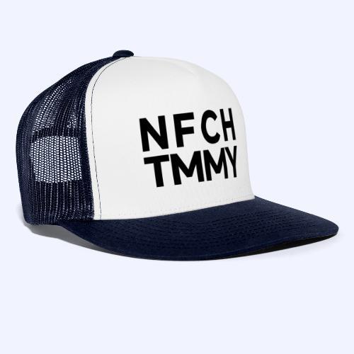 Einfach Tommy / NFCHTMMY / Black Font - Trucker Cap