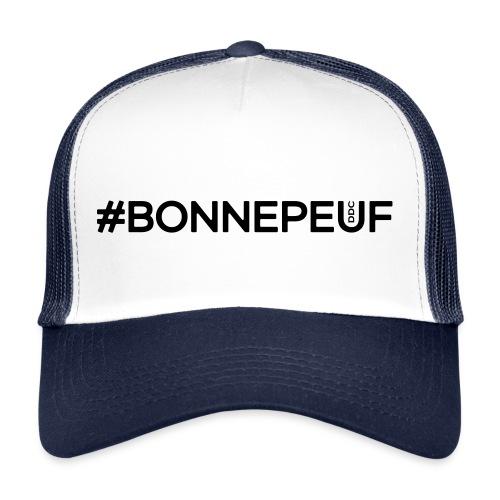 Hashtag Bonnepeuf - Trucker Cap