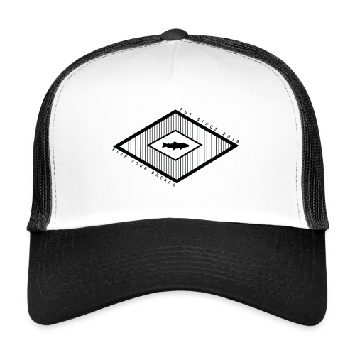 Fish your dreams diamond trucker cap - Trucker Cap