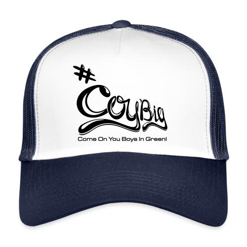 COYBIG - Come on you boys in green - Trucker Cap