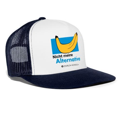 Nicht meine Alternative - Trucker Cap