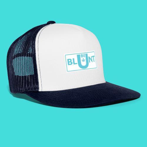 The new BE blunt design - Trucker Cap