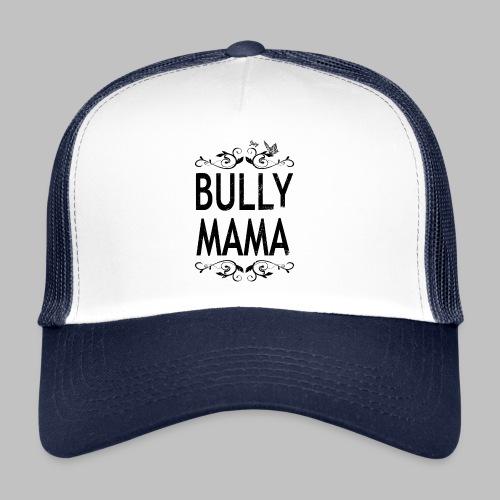 Stolze Bully Mama - Motiv mit Schmetterling - Trucker Cap