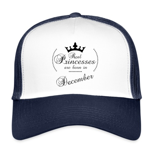 Real Princesses black December - Trucker Cap