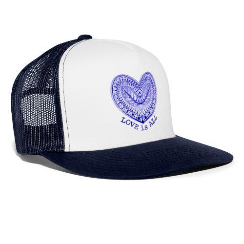 love is all - Trucker Cap