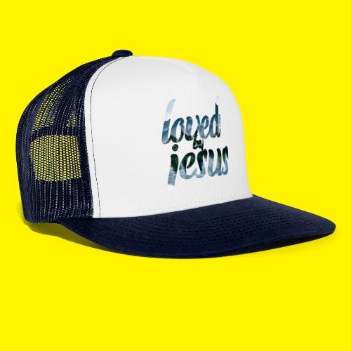 LOVED BY JESUS - Trucker Cap