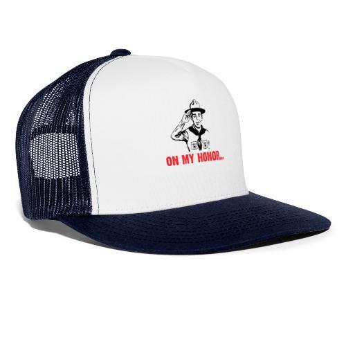 On my Honor... - Trucker Cap