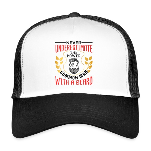 The Power Of A Common Man With A Beard Funny Gifta - Trucker Cap