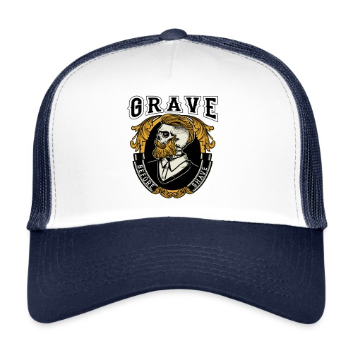 Grave Before Shave Bearded - Trucker Cap
