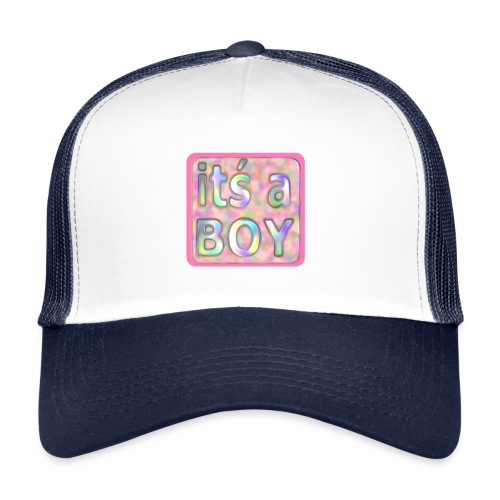 its a boy rosa text skylt - Trucker Cap