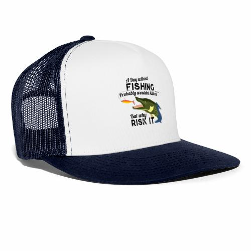 A Day without Fishing Hecht Pike Fishyworm Angel - Trucker Cap