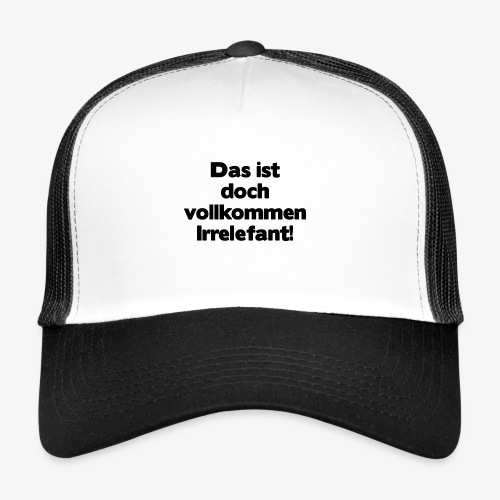Irrelefant schwarz - Trucker Cap