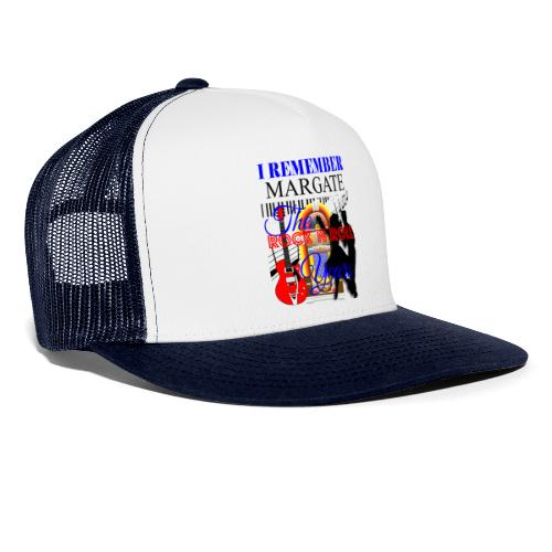 REMEMBER MARGATE - THE ROCK ROLL YEARS 1950's - Trucker Cap