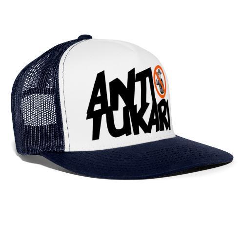Anti Tukari - Trucker Cap