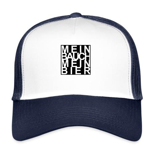 MEIN BAUCH MEIN BIER - Trucker Cap