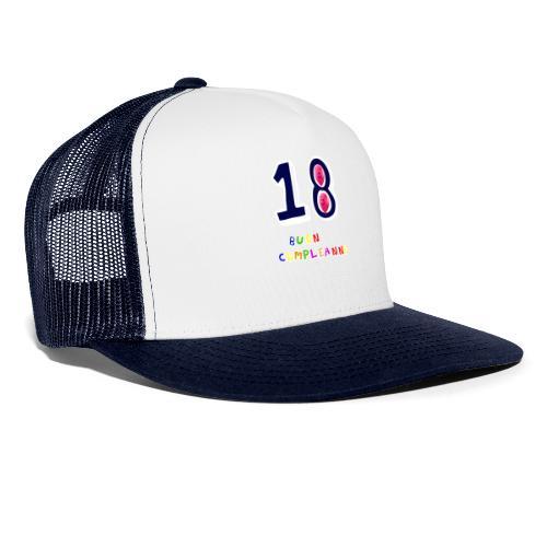 18 BUON compleanno - Trucker Cap